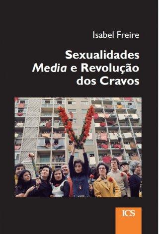 Sexualidades, Media e Revolução dos Cravos - Imprensa de Ciências Sociais